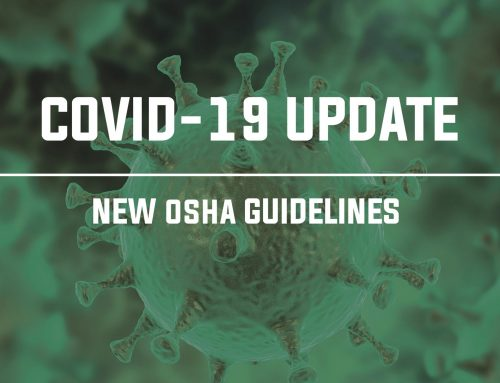 COVID-19 Update – New OSHA Guidelines