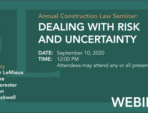 Annual Construction Law Seminar: Dealing With Risk and Uncertainty Hosted by Riess LeMieux