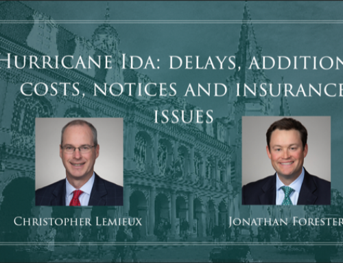 Hurricane Ida: Delays, Additional Costs, Notices and Insurance Issues